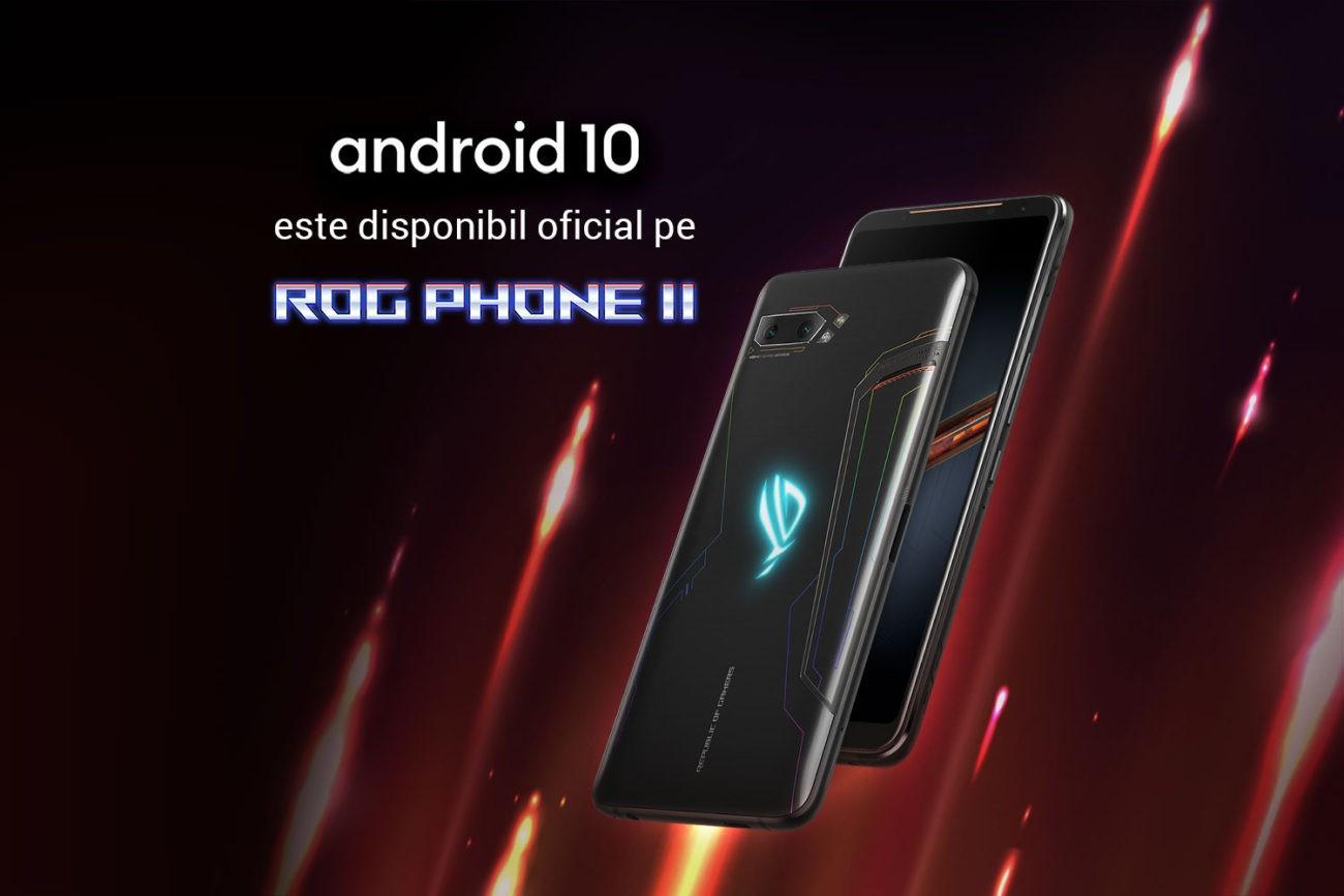 Android 10 pe ROG PHONE II