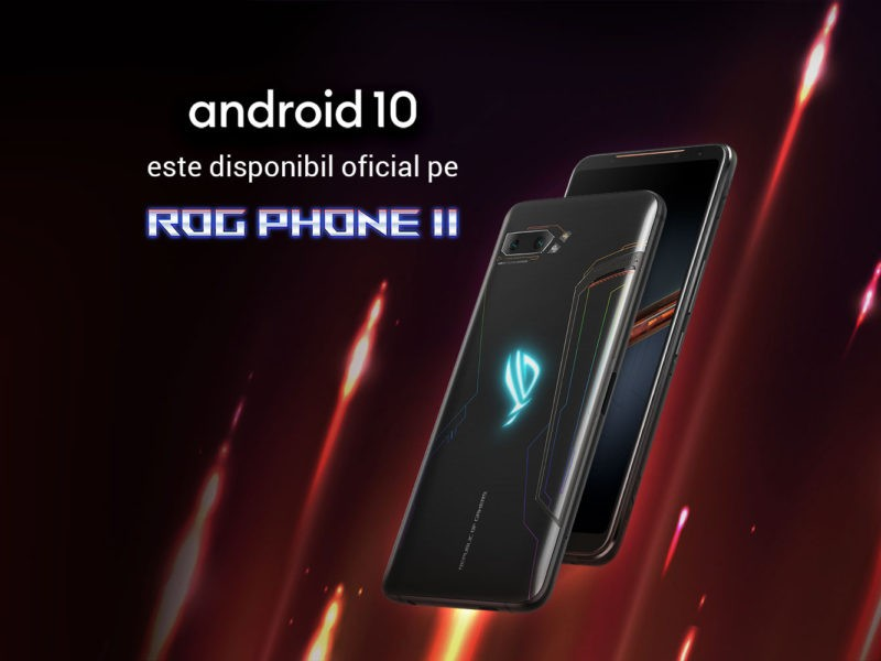 Android 10 pe ROG PHONE II